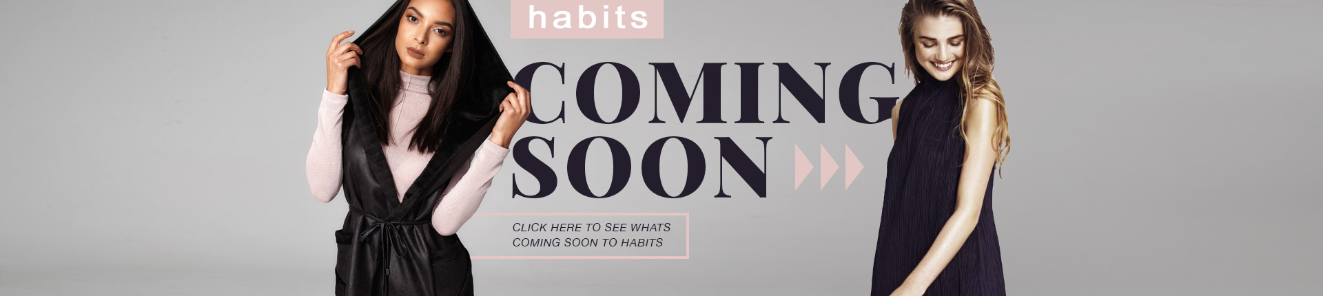 Coming Soon to Habits